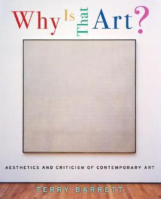 Why Is That Art? by Terry Barrett