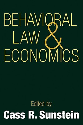 Behavioral Law and Economics by Cass R. Sunstein