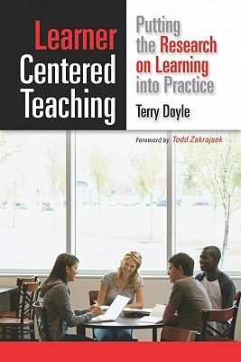 Learner-Centered Teaching by Terry Doyle