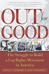 Out for Good: The Struggle to Build a Gay Rights Movement in America