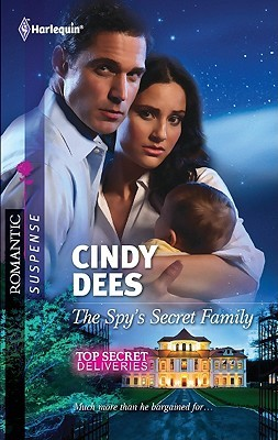 The Spy's Secret Family by Cindy Dees