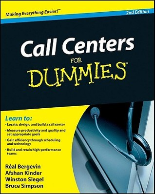Call Centers for Dummies by Réal Bergevin