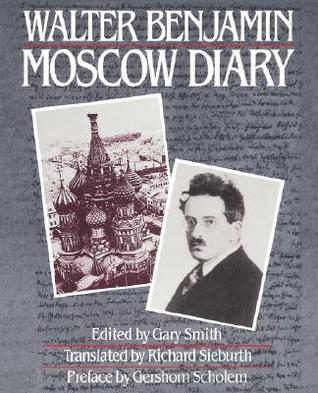 Moscow Diary by Walter Benjamin