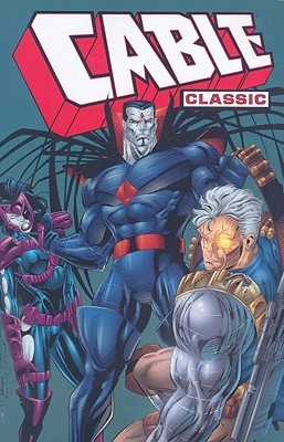 Cable Classic, Vol. 2 by Fabian Nicieza