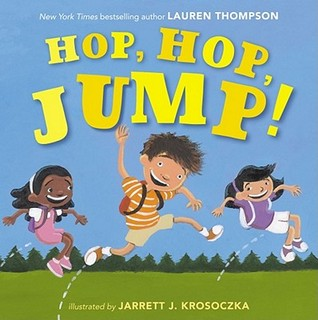 Hop, Hop, Jump! by Lauren Thompson