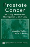 Prostate Cancer: Nursing Assessment, Management, and Care