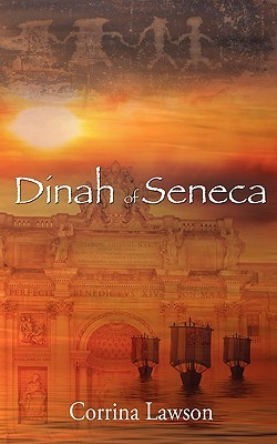 Dinah of Seneca by Corrina Lawson