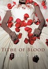 Tithe of Blood by Esther Slade
