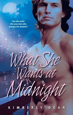 What She Wants at Midnight by Kimberly Dean