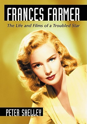 Frances Farmer by Peter Shelley