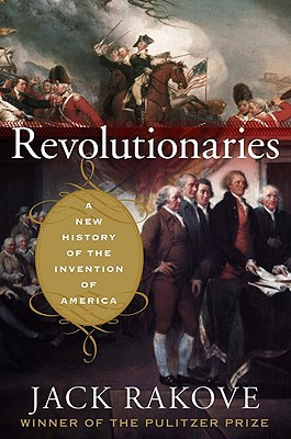 Find Revolutionaries: A New History of the Invention of America PDB