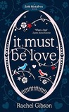 It Must Be Love by Rachel Gibson