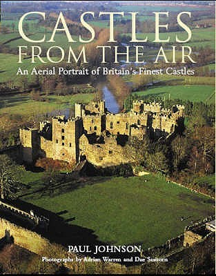 Castles from the Air by Paul  Johnson