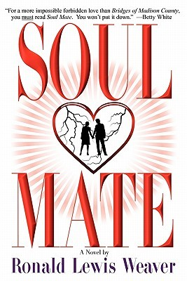 Soul Mate by Ronald Lewis Weaver