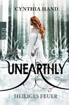Unearthly. Heiliges Feuer (Unearthly, #2)
