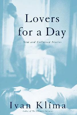 Lovers for a Day: New and Collected Stories on Love