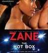 The Hot Box by Zane