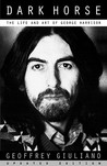 Dark Horse: The Life And Art Of George Harrison