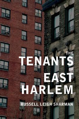 The Tenants of East Harlem by Russell Sharman