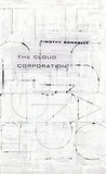The Cloud Corporation by Timothy Donnelly