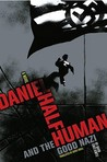 Daniel Half Human by David Chotjewitz