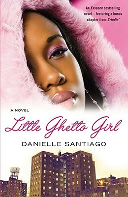 Little Ghetto Girl by Danielle Santiago
