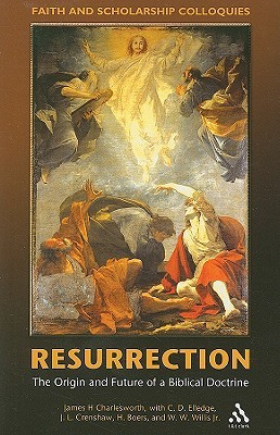 Resurrection by James H. Charlesworth
