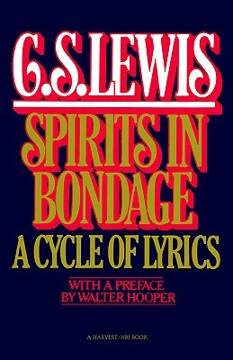 Spirits In Bondage by C.S. Lewis