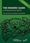 The Insiders' Guide to UK Medical Schools: The Alternative Prospectus Compiled by the Bma Medical Students Committee