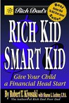 Rich Dad's Rich Kid, Smart Kid by Robert T. Kiyosaki