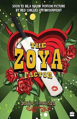 The Zoya Factor by Anuja Chauhan