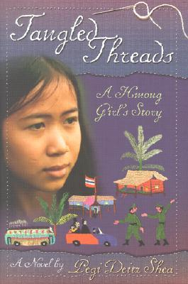 Download Tangled Threads: A Hmong Girl's Story CHM by Pegi Deitz Shea
