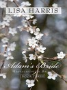 Adam's Bride: An Old-Fashioned Romance Blooms in the Heart of New England