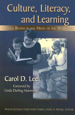 Culture, Literacy, & Learning: Taking Bloom in the Midst of the Whirlwind