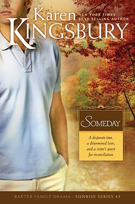 Someday by Karen Kingsbury