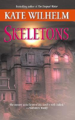 Skeletons by Kate Wilhelm