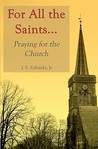 For All the Saints: praying for the church