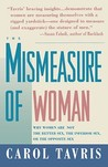Mismeasure of Woman by Carol Tavris