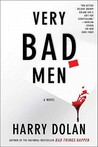 Very Bad Men (David Loogan #2) by Harry Dolan