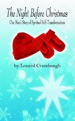The Night Before Christmas: One Man's Story of Spiritual Self-Transformation
