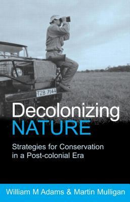 Decolonizing Nature by Lester Russell Brown