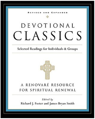 Devotional Classics by Richard J. Foster