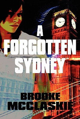 A Forgotten Sydney  by  Brooke McClaskie