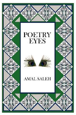 Poetry Eyes by A. Saleh