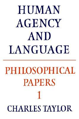 Philosophical Papers by Charles Taylor