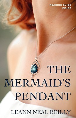 The Mermaid's Pendant by LeAnn Neal Reilly