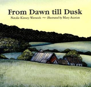 From Dawn till Dusk by Natalie Kinsey-Warnock