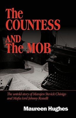 The Countess and the Mob by Hughes Maureen Hughes