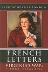 French Letters Book One:  Virginia's War