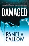 Damaged by Pamela Callow